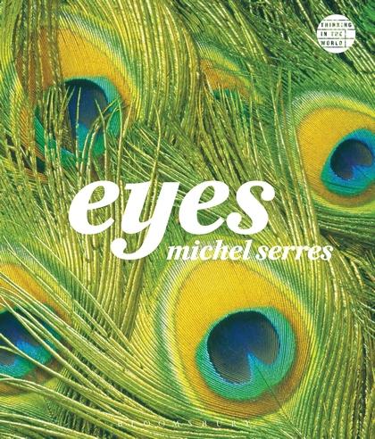 eyes - michel serres