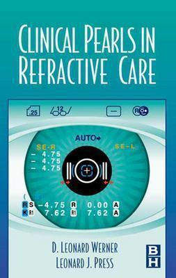 clinical-pearls-in-refractive-care-press-leonard-j-97807506991291